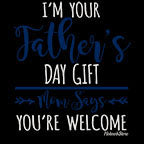 Im Your Fathers Day Gift-Black Mug