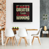 Image of Dont Let The Fear Of Losing Be Greater Than The Excitement Of Winning - HobnobStore