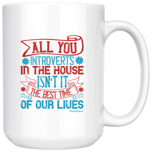 All You Introverts In The House-White Mug - HobnobStore