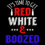 Time To Get Red White and Boozed-Black Mug