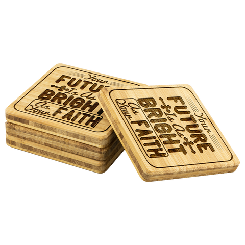 Image of Your Future Is As Bright As Your Faith-Square Coaster