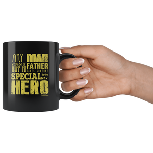 Any Man Can Be a Father-Black Mug - HobnobStore