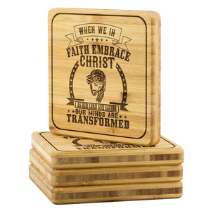 When We In Faith Embrace Christ As Our Lord And Savior Our Minds Are Transformed-Square Coaster
