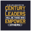 This Century Leaders Will Be Those Who Empower Others - FREE Shipping - HobnobStore