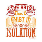 Arts Dont Exist In Isolation-White Mug