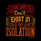 Arts Dont Exist In Isolation-Black Mug