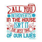 All You Introverts In The House-White Mug