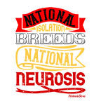National Isolation Breeds National Neurosis-White Mug