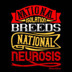National Isolation Breeds National Neurosis-Black Mug - HobnobStore