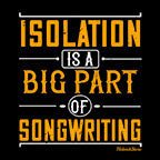 Isolation Big Part Of Songwriting-Black Mug