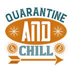 Quarantine And Chill-White Mug