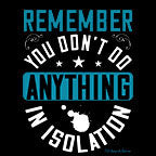 Image of Remember You Dont Do Anything In Isolation-Black Mug - HobnobStore