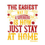 Way To Superhero Stay Home-White Mug
