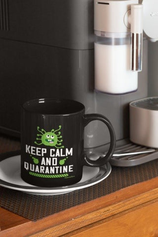 Keep Calm and Quarantine-Black Mug - HobnobStore