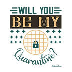 Will You Be My Quarantine-White Mug
