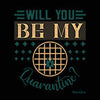 Image of Will You Be My Quarantine-Black Mug - HobnobStore