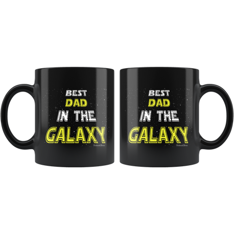 Best Dad In The Galaxy-Black Mug - HobnobStore