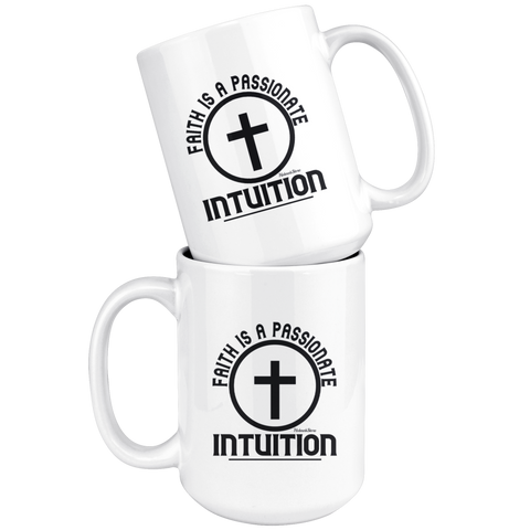 Image of Faith Is A Passionate Intuition-White Mug
