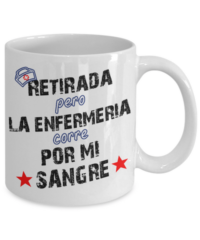 Retired From Nursing-Retirada pero la Enfermería-White Mug - HobnobStore