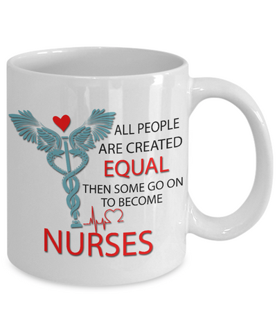 Image of Nurses Are Not Created Equal - HobnobStore