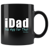 Image of iDad No App For That-Black Mug - HobnobStore