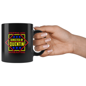 Written And Directed By Quentin Quarantine-Black Mug - HobnobStore