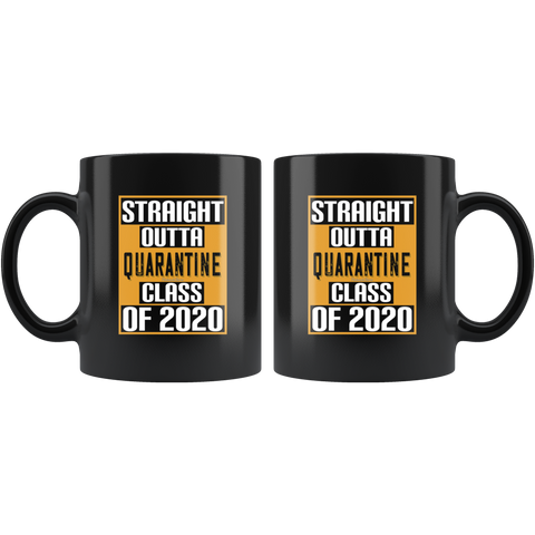Image of Straight Out Of Quarantine Class of 2020-Black Mug - HobnobStore