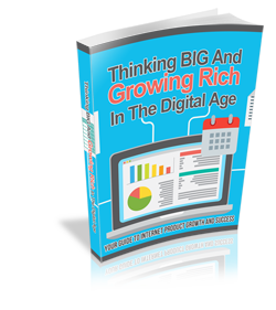 Thinking Big and Growing Rich in the Digital Age - Hobnob Store
