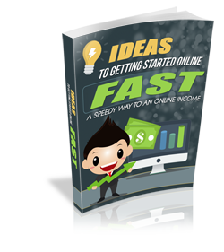 Ideas To Getting Started Online Fast - A Speedy Way To An Online Income - HobnobStore