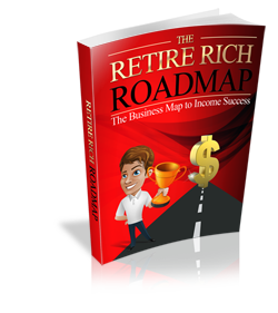 Retire Rich Roadmap - Business Map to Income Success - Hobnob Store