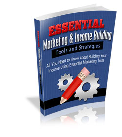 Essential Marketing and Income Building - Tools and Strategies - HobnobStore