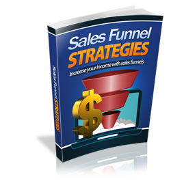 Sales Funnel Strategies - Increase Your Income - HobnobStore