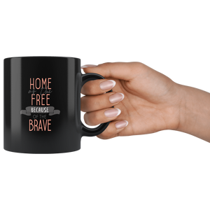 Home of the Free because of the Brave - HobnobStore