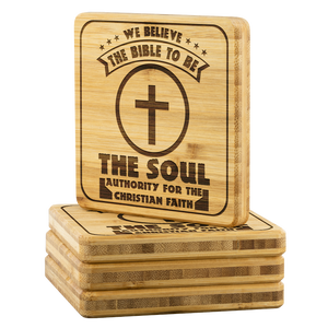 We Believe The Bible To Be The Soul Authority For The Christian Faith-Square Coaster