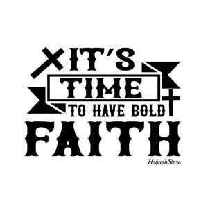 Its Time To Have Bold Faith2-White Mug
