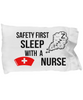 Image of Sleep With Nurse Pillow Case - HobnobStore