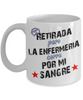 Image of Retired From Nursing-Retirada pero la Enfermería-White Mug - HobnobStore