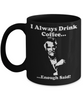 Image of Always Drink Coffee - HobnobStore