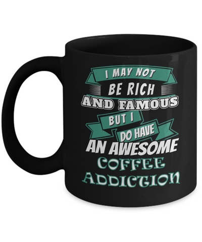 Image of Not Rich Coffee Addiction - HobnobStore