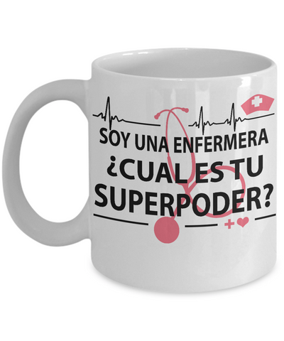 Superpower Nurse-Cual es tu superpoder-White Mug - HobnobStore