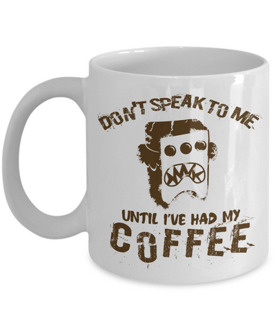 No Speak Until Coffee