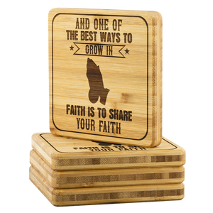 And One Of The Best Ways To Grow In Faith Is To Share Your Faith-Square Coaster