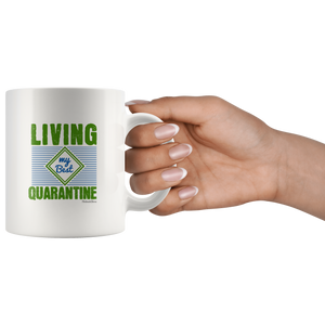 Living My Best Quarantine-White Mug - HobnobStore