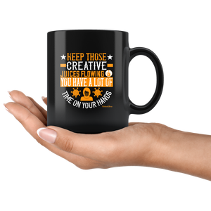 Keep Those Creative Juices Flowing-Black Mug - HobnobStore