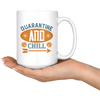 Image of Quarantine And Chill-White Mug - HobnobStore