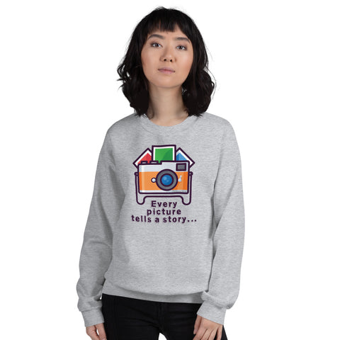 Every Picture Tells a Story Sweatshirt