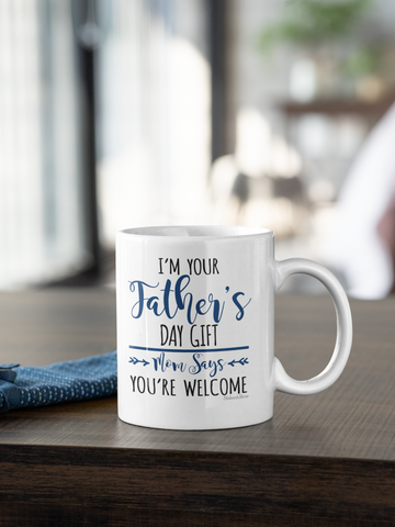 Image of Im Your Fathers Day Gift-White Mug - HobnobStore