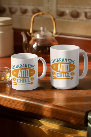 Quarantine And Chill-White Mug - HobnobStore