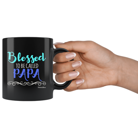 Blessed To Be Called Papa-Black Mug - HobnobStore