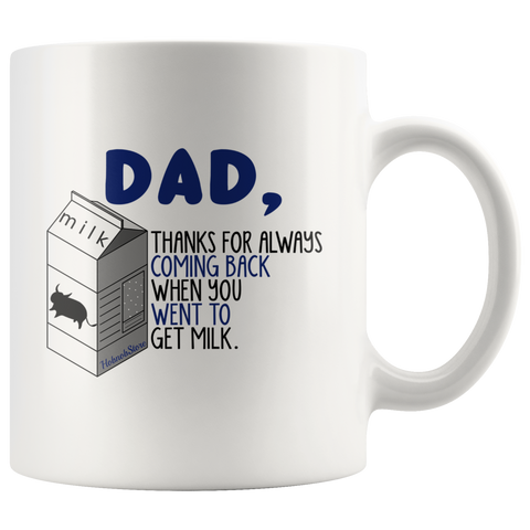 Thanks For Always Coming Back-White Mug - HobnobStore